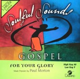 For Your Glory [Music Download]