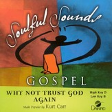 Why Not Trust God Again, Accompaniment CD