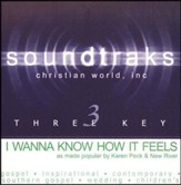 I Wanna Know How It Feels, Accompaniment CD