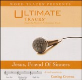 Jesus, Friend Of Sinners Medium Key Performance Track w/o Background Vocals [Music Download]