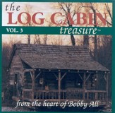 The Log Cabin Treasure, Volume 3 CD