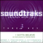 I Gotta Believe, Accompaniment CD