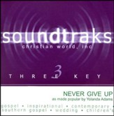 Never Give Up, Accompaniment CD
