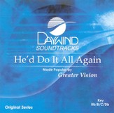 He'd Do It All Again, Accompaniment CD