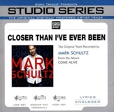 Closer Than I've Ever Been, Accompaniment CD