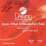 Jesus, What a Wonderful Child, Accompaniment CD