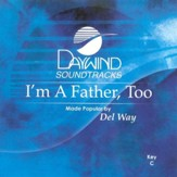 I'm A Father, Too, Accompaniment CD