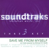 Save Me From Myself, Accompaniment CD