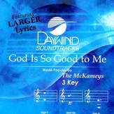 God Is So Good To Me, Accompaniment CD
