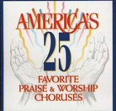 America's 25 Favorite Praise & Worship, Volume 1 CD