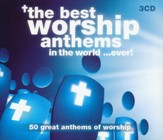The Best Worship Anthems in the World...ever (3 CD's)