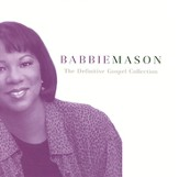 Babbie Mason: The Definitive Gospel Collection CD