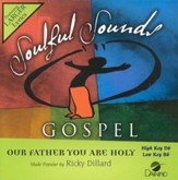 Our Father You Are Holy, Accompaniment CD