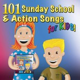 101 Sunday School & Action Songs for Kids!