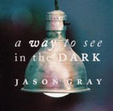 A Way To See In The Dark [Music Download]