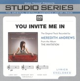 You Invite Me In - Medium Key w/o Background Vocals [Music Download]