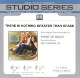 There Is Nothing Greater Than Grace - Low Key Performance Track w/o Background Vocals [Music Download]