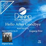 Hello After Goodbye, Accompaniment CD  - Slightly Imperfect