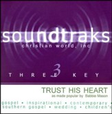 Trust His Heart, Accompaniment CD