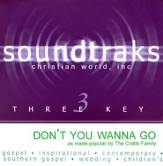 Don't You Wanna Go, Accompaniment CD