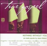 Nothing Without You Acc, CD