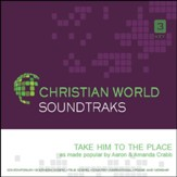 Take Him To The Place [ACC MP3] [Music Download]