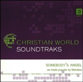 Somebody's Angel [ACC CD]