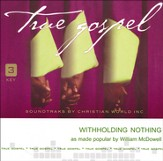 Withholding Nothing [Download]