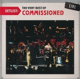 Setlist: The Very Best of Commissioned