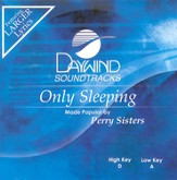 Only Sleeping, Acompaniment CD