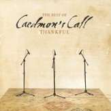 Thankful: The Best of Caedmon's Call CD