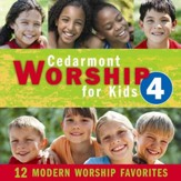 Cedarmont Worship for Kids: Volume 4, CD
