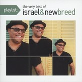Playlist: The Very Best of Israel & New Breed [Music Download]