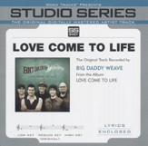 Love Come To Life (Studio Series Performance Track) [Music Download]