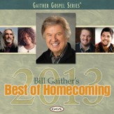 Bill Gaither's Best of Homecoming 2013 [Music Download]