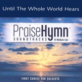 Until The Whole World Hears, Accompaniment CD