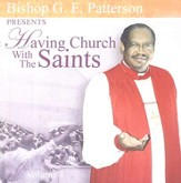 Having Church With the Saints CD