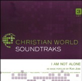 I Am Not Alone, Accompaniment Track