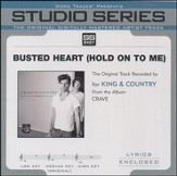 Busted Heart [Hold On To Me] (Medium Key Track without BGVs) [Music Download]