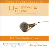 If I Ever Needed Grace (Medium Key Performance Track w/ Background Vocals) [Music Download]