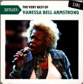 Setlist: The Very Best of Vanessa Bell Armstrong