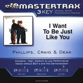 I Want To Be Just Like You [Music Download]