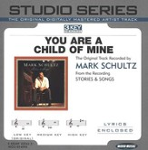 You Are A Child Of Mine - Medium key performance track w/o background vocals [Music Download]
