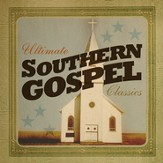 Ultimate Southern Gospel Classics [Music Download]