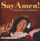 Say Amen: Gospel Funk from Jewel Records