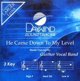 He Came Down To My Level, Accompaniment CD