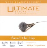 Saved The Day - Medium Key Performance Track w/ Background Vocals [Music Download]