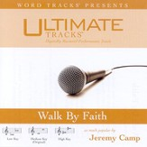 Walk By Faith - Medium key performance track w/ background vocals [Music Download]