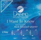 I Want To Know [Music Download]