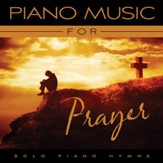 Piano Music For Prayer [Music Download]